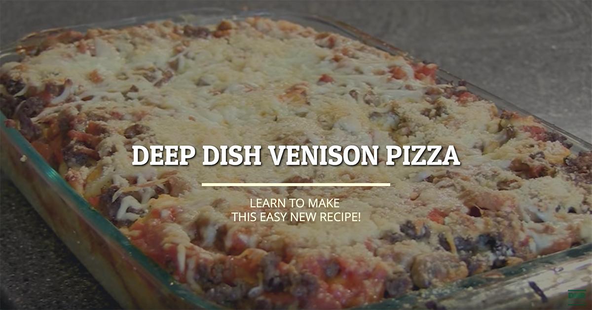 Deep Dish Venison Pizza